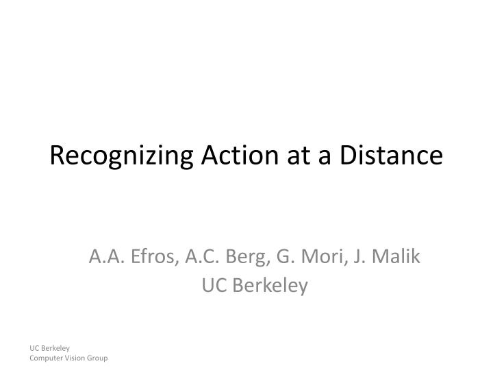 Recognizing Action at a Distance