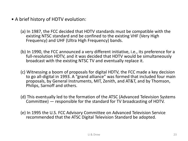 • A brief history of HDTV evolution: