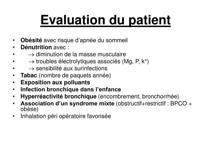 Evaluation du patient
