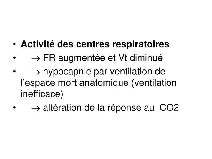Activité des centres respiratoires