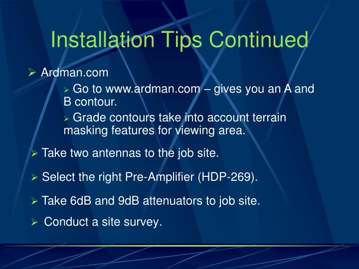 Installation Tips Continued
