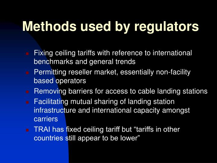 Methods used by regulators