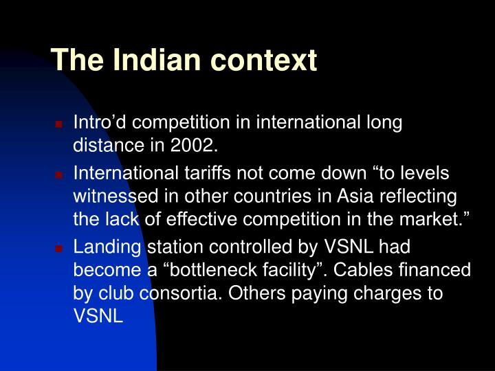 The indian context