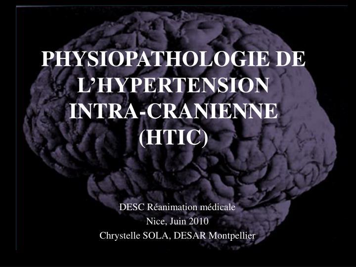 PPT - PHYSIOPATHOLOGIE DE L'HYPERTENSION INTRA-CRANIENNE..