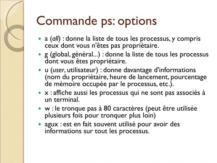 Commande ps: options