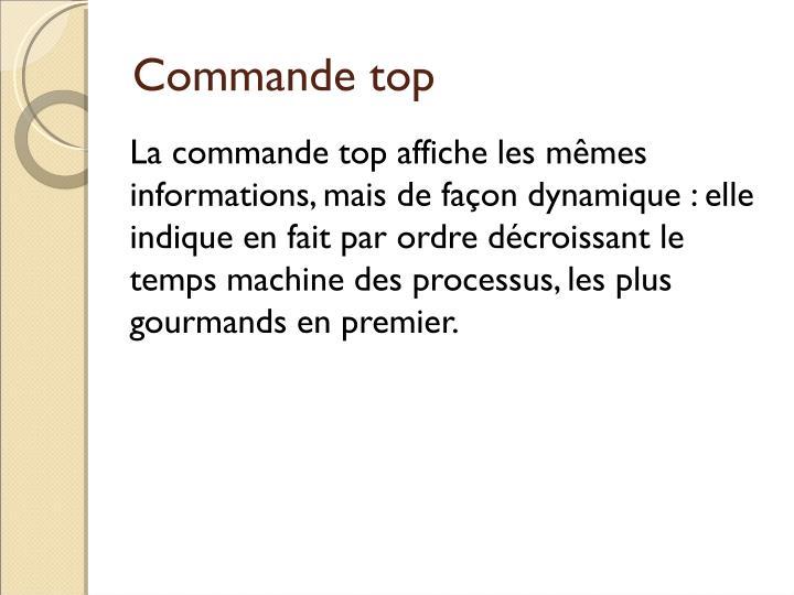 Commande top