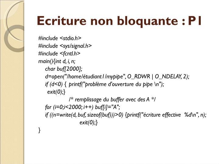 Ecriture non bloquante: P1