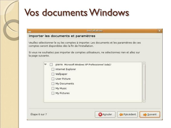 Vos documents Windows