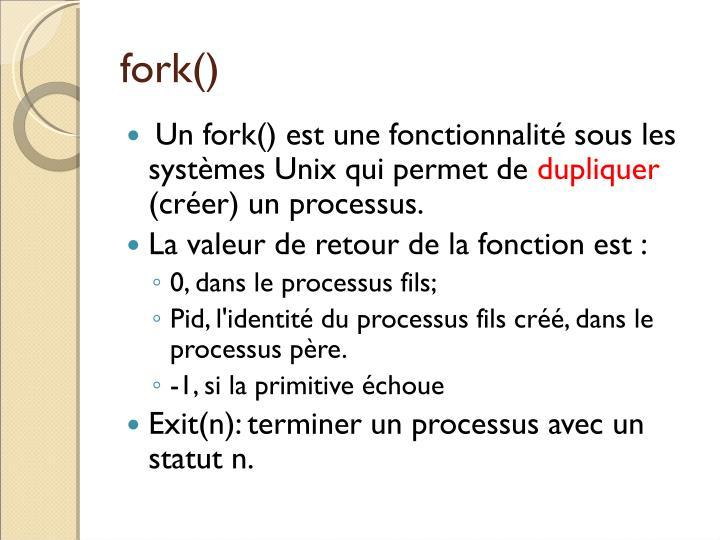fork()