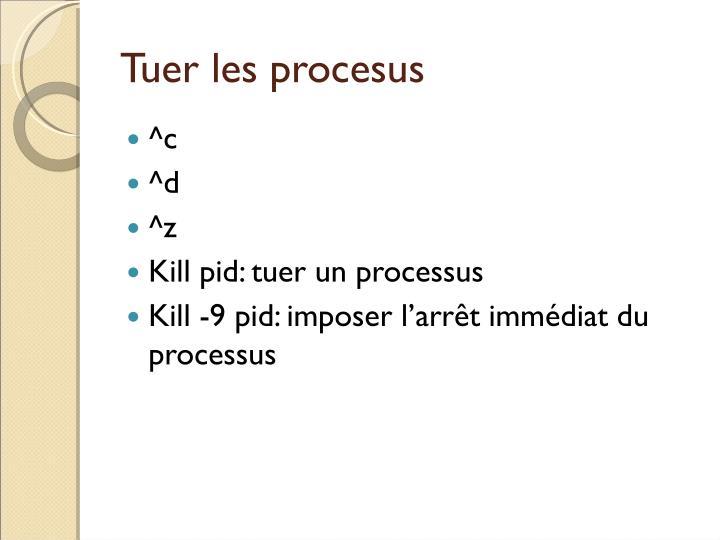 Tuer les procesus