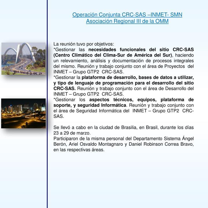 Operación Conjunta CRC-SAS –INMET- SMN