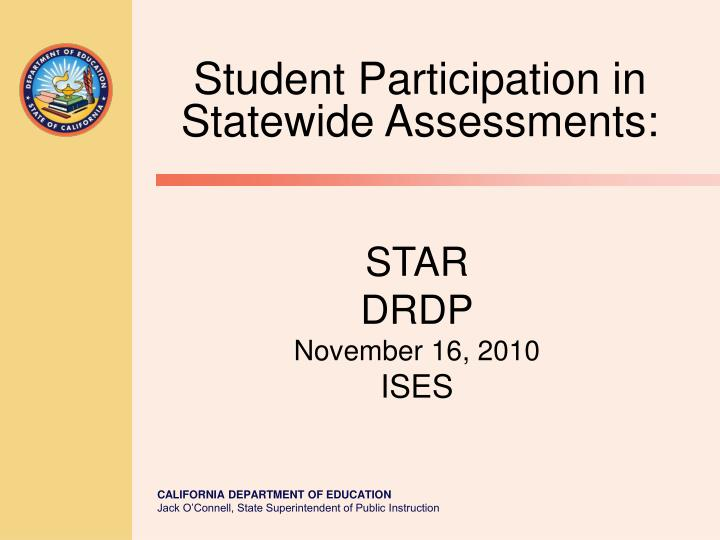 Student Participation in Statewide Assessments: