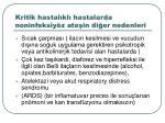 kritik hastal kl hastalarda noninfeksiy z ate in di er nedenleri
