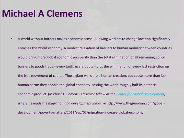 Michael A Clemens