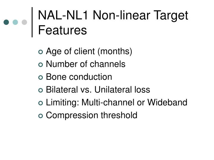 NAL-NL1 Non-linear Target Features