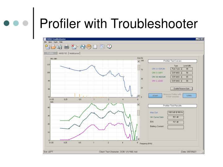 Profiler with Troubleshooter