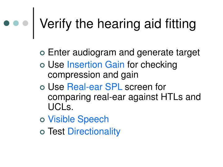 Verify the hearing aid fitting