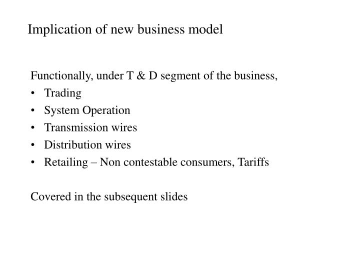Implication of new business model