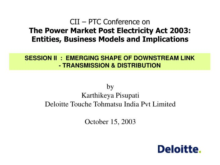 CII – PTC Conference on