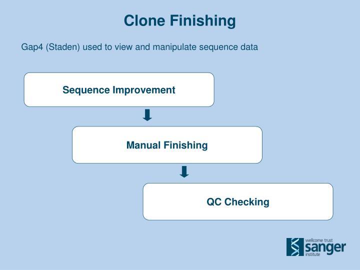Clone Finishing