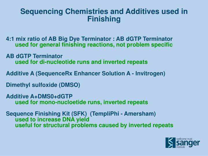 Sequencing Chemistries and Additives used in Finishing