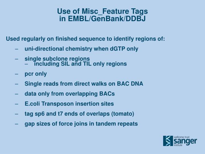Use of Misc_Feature Tags