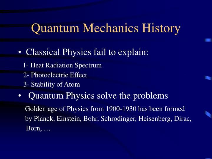 Quantum Mechanics History