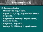 tratament 2
