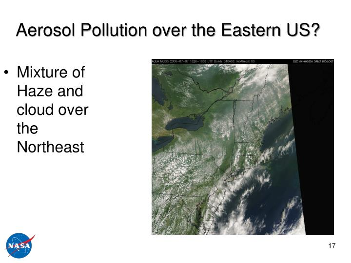Aerosol Pollution over the Eastern US?