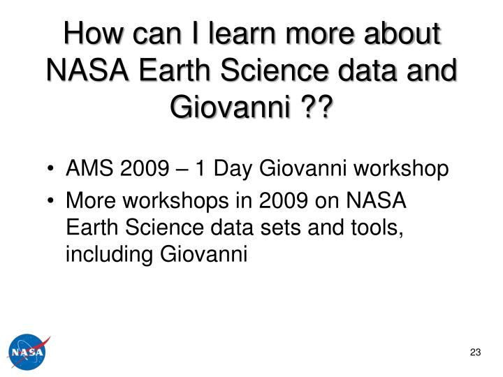 How can I learn more about  NASA Earth Science data and Giovanni ??