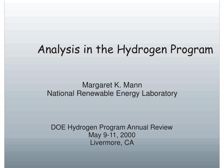 Analysis in the Hydrogen Program
