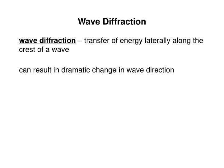 Wave Diffraction