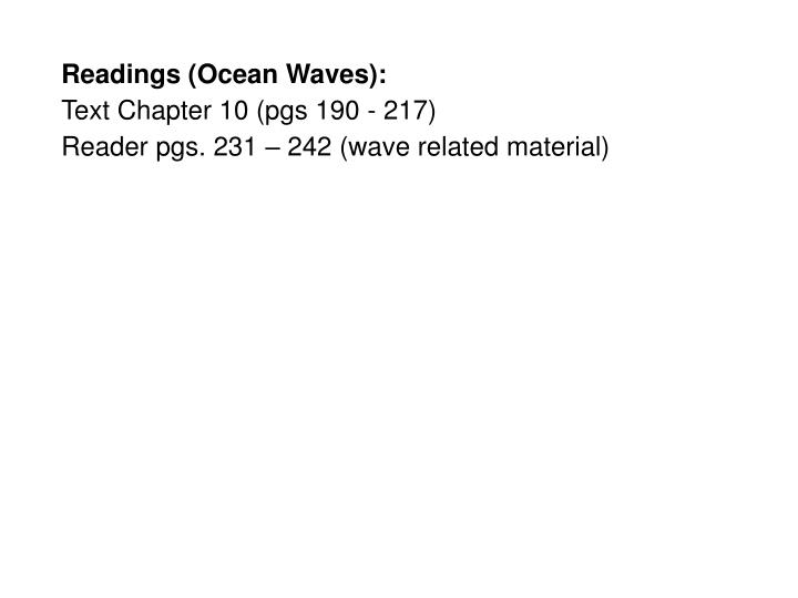 Readings (Ocean Waves):