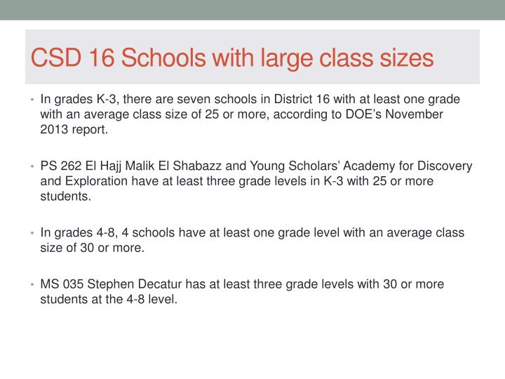 CSD 16 Schools with large class sizes