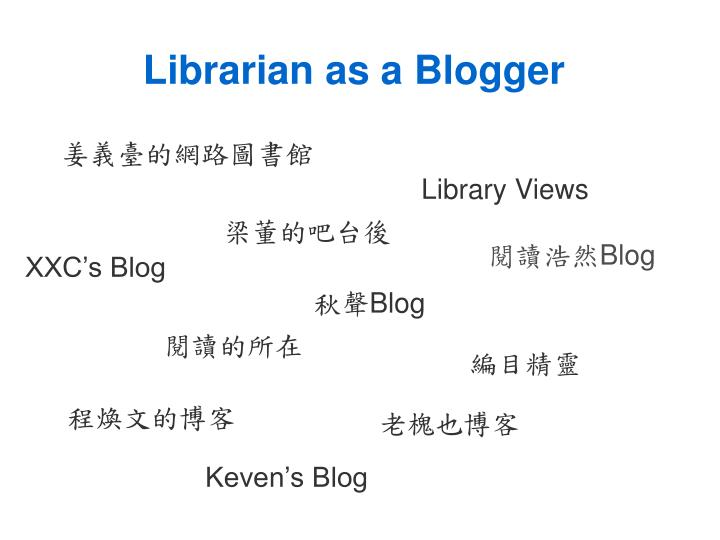 Librarian as a Blogger