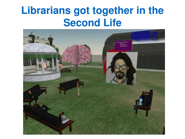 Librarians got together in the Second Life