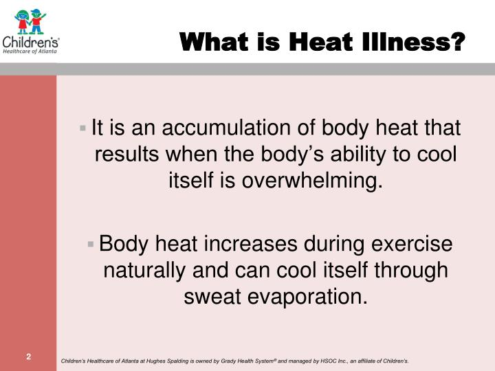 What is heat illness