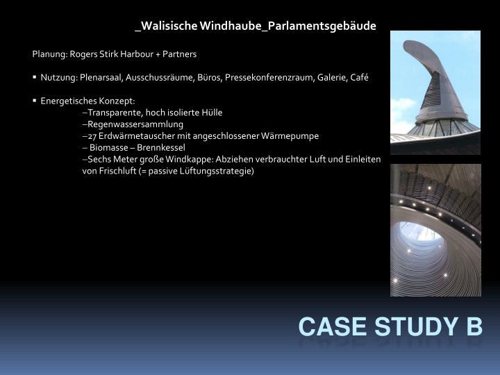 _Walisische Windhaube_Parlamentsgebäude