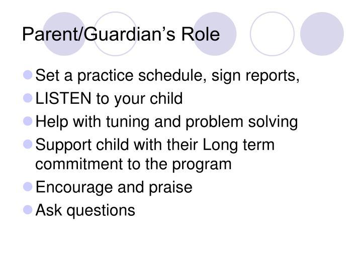 Parent/Guardian's Role