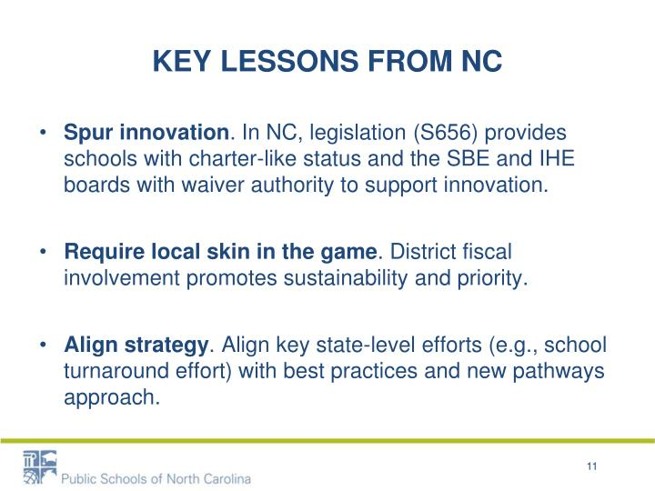 KEY LESSONS FROM NC
