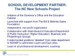 school development partner the nc new schools project