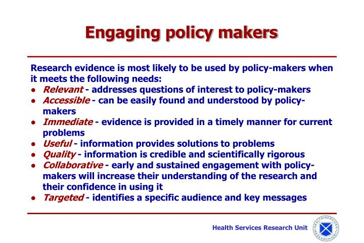 Engaging policy makers