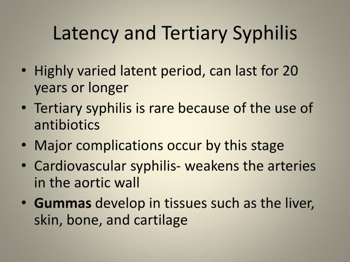 Latency and Tertiary Syphilis