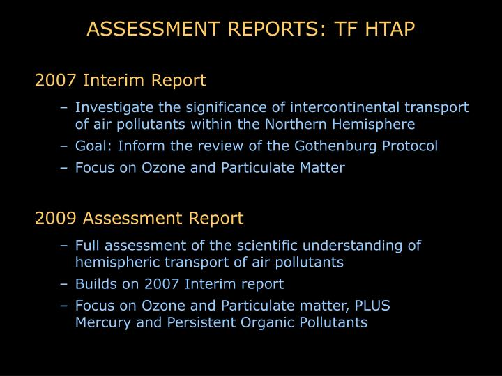 ASSESSMENT REPORTS: TF HTAP