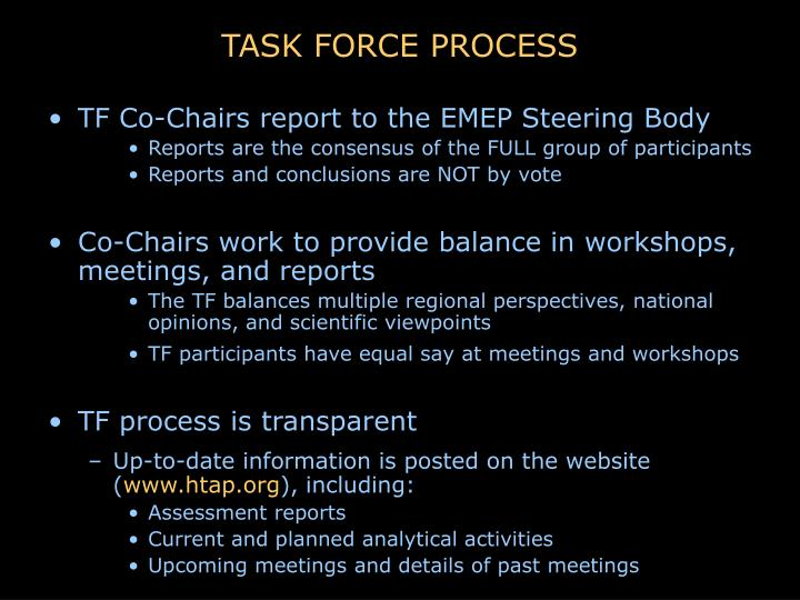 TASK FORCE PROCESS