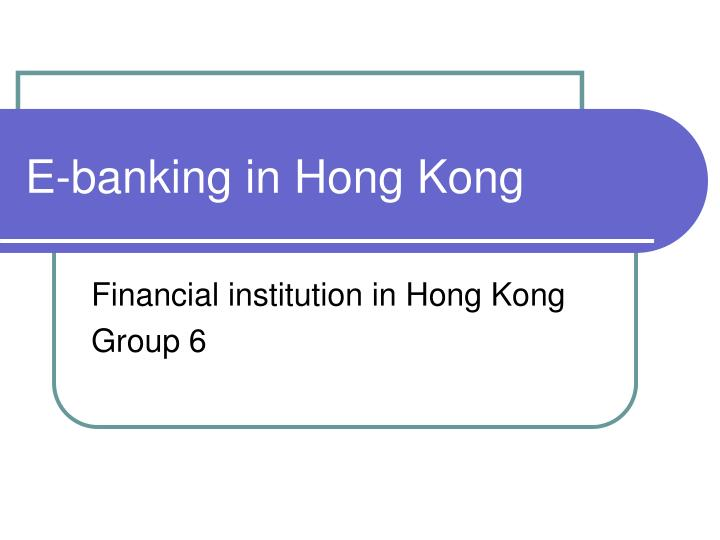 E banking in hong kong