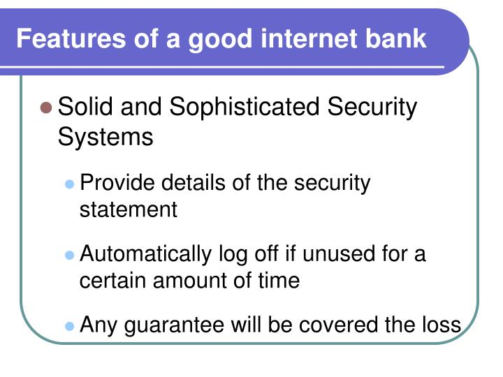 Features of a good internet bank