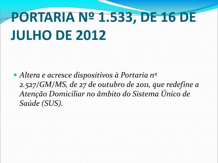PORTARIA N 1.533, DE 16 DE JULHO DE 2012