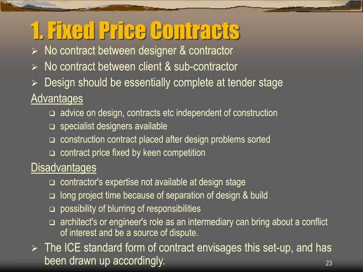 1. Fixed Price Contracts