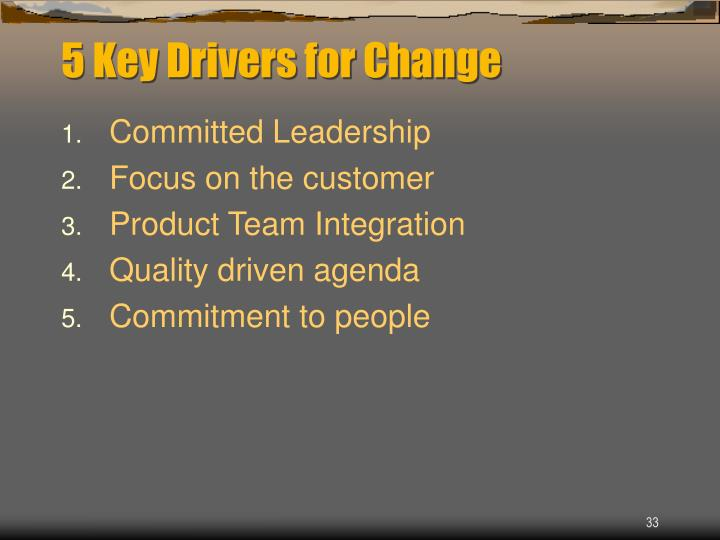 5 Key Drivers for Change